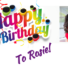 A colorful happy birthday card for The Gift of Life's founder Dr. Rosie Moore