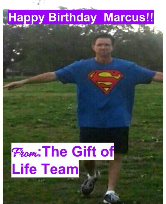 Birthday Post: The Gift of Life Team Celebrates Marcus Moore