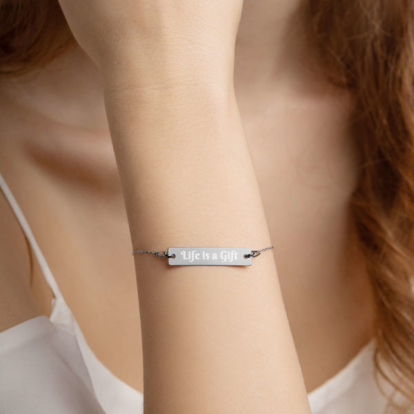 Life is a Gift Silver Bar Engraved Bracelet 1